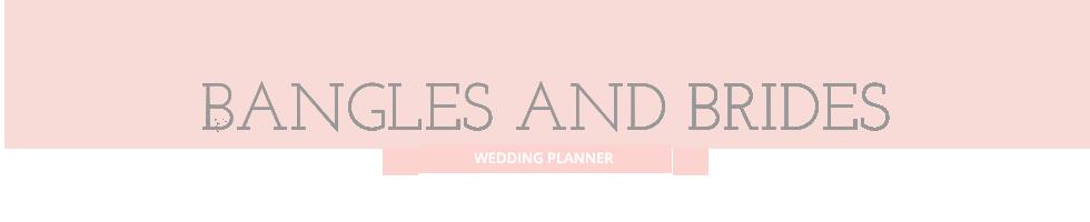 Bangles and Brides
